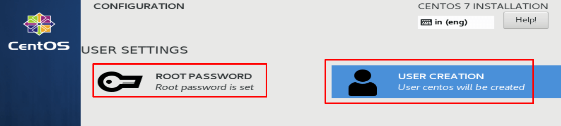 root password and user has been created during centos installation