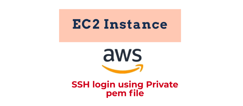 Login into EC2 instance using private pem key on Linux