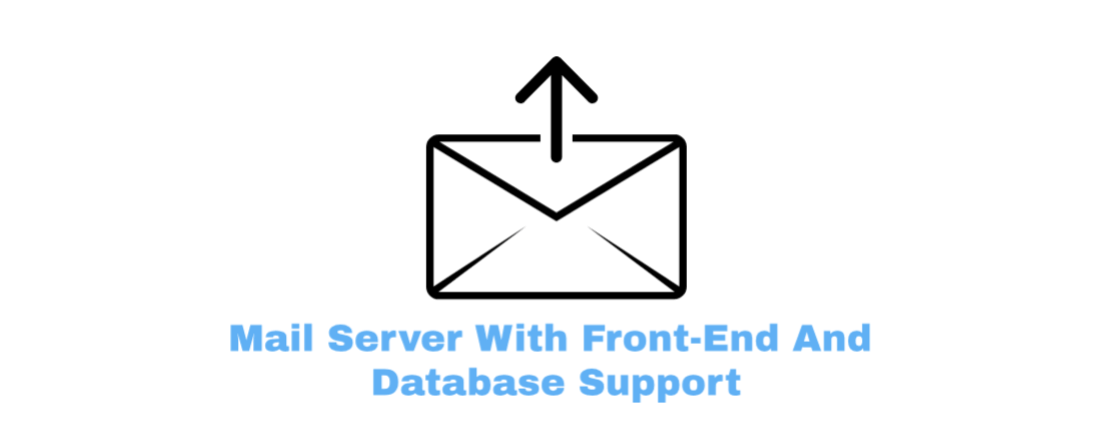 Mail server with front end and database support