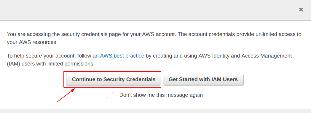 Click on continue to security credentials on IAM aws